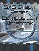 5x5 Graph Paper Composition Notebook: 7.44 x 9.69 in 200 Pages