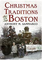 Christmas Traditions in Boston