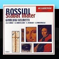 Rossini - Stabat Mater by Daniera Barcellona, Juandiego Florez, Carmela Remigio, Ildebrando D'Arcangelo Gianluigi Gelmetti