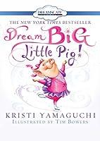 Dream Big, Little Pig! [DVD]