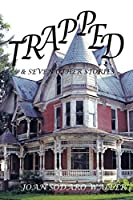Trapped!: And Seven Other Stories