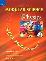 Physics: Higher Tier (Modular Science AQA S.)