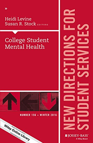 College Student Mental Health: New Directions for Student Services, Number 156 (J-B SS Single Issue Student Services)