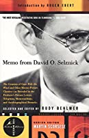 Memo from David O. Selznick: The Creation of Gone With the Wind and Other Motion-Picture Classics--as Reveale d in the Producer's Private Letters, Telegrams, Memorandums and [see f&s] (Modern Library Movies)