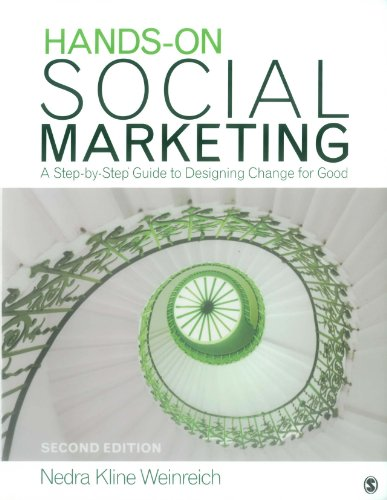 Hands-On Social Marketing: A Step-by-Step Guide to Designing Change for Good (English Edition)