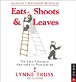 Eats, Shoots, and Leaves:: The Zero Tolerance Approach to Punctuation 2010 Day-to-Day