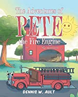 The Adventures of Pete the Fire Engine