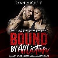 Bound by Affliction (Ravage MC Bound)