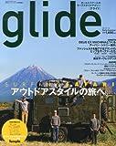glide (グライド) vol.16 2013年 05月号 [雑誌]