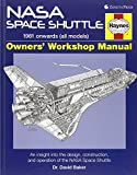 NASA Space Shuttle Manual: An Insight into the Design, Construction and Operation of the NASA Space Shuttle (Haynes Owners Workshop Manuals (Hardcover))