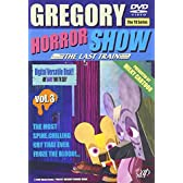 GREGORY HORROR SHOW VOL.3-THE LAST TRAIN- [DVD]
