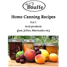 JeBouffe Home Canning Recipes Vol1 (English Edition)