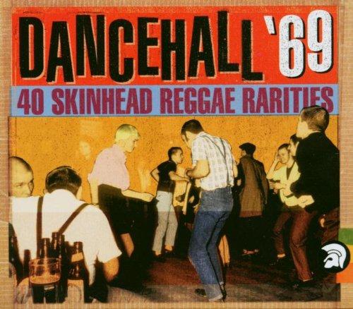 Dance Hall '69: 40 Reggae Skinhead Rarities