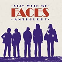 Stay With Me: The Faces Anthology (2CD) by Faces (2015-05-03)