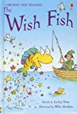 The Wish Fish (First Reading Level 1)