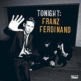 Tonight: Franz Ferdinand: Special Edition 画像