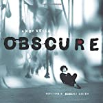 Obscure: Observing the Cure