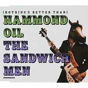 (Nothing's Better Than)Hammond Oil
