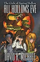 All Hollows Eve (The Girls of Spring Hollow)