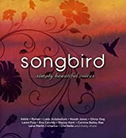 Songbird Simply Beautiful Voices