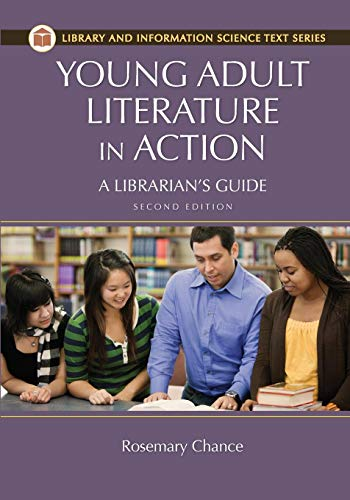 Download Young Adult Literature in Action: A Librarian's Guide (Library and Information Science Text) 1610692446