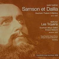 Vol. 3-Samson Et Delilah (1956)/Les Troyens (1958)