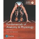 Fundamentals of Anatomy & Physiology, Global Edition: Martini Fundamentals of Anatomy & Physiology Plus MasteringA&P with eTe