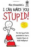 Odd Squad: I can Make You Stupid
