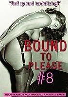 Bound to Please #8 [並行輸入品]