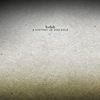 History of Distance by Bvdub (2014-05-03)