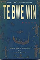 Te Bwe Win: Truth