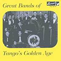 Great Bands of Tangos Golden..