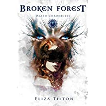 Broken Forest: YA Fantasy Romance (Daath Chronicles Book 1)