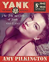 The Pin-up Girls of Yank, The Army Weekly: 1942 to 1943