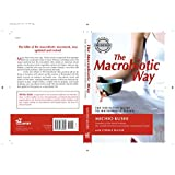 The Macrobiotic Way: The Definitive Guide to Macrobiotic Living