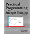 Practical Programming for Strength Training (English Edition)
