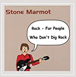 Marmot Rock-for People Who Don't Dig Rock