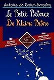 Le Petit Prince - De Kleine Prins: Bilingue avec le texte en regard - Tweetalig met parallelle tekst: Français - Néerlandais / Frans - Nederlands (Dual Language Easy Reader Book 52) (Dutch Edition)