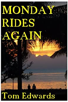 Monday Rides Again by [Edwards, Tom]