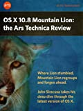 OS X 10.8 Mountain Lion: the Ars Technica Review (English Edition)