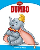 Pearson English Kids Readers Disney: Level 1 Dumbo (PENGUIN KIDS)