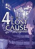 4LOST CAUSE不発作品集 / 奥瀬 サキ のシリーズ情報を見る