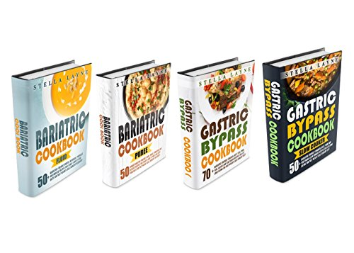 Bariatric Cookbook: MEGA BUNDLE – 4 manuscripts in 1 – A total of 220+ Unique Bariatric-Friendly Recipes for Fluid, Puree, Soft Food and Main Course Recipes ... and Lifelong Eating  (English Edition)