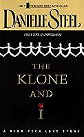 The Klone and I: A Novel