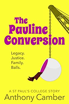 [Camber, Anthony]のThe Pauline Conversion (English Edition)