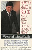 How to Make a Buck and Still Be a Decent Human Being: A Week With Rick Rose at Dataflex