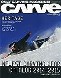 CARVE (カーブ) 2014-15 2014年 12月号 [雑誌]