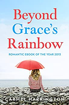 Beyond Grace's Rainbow (Harperimpulse Contemporary Romance) by [Harrington, Carmel]