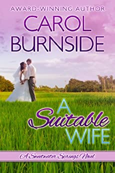 A Suitable Wife: A Sweetwater Springs Novel by [Burnside, Carol]