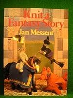 Knit: A Fantasy Story